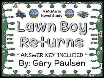 Lawn Boy Returns (Gary Paulsen) Novel Study / Comprehension (36 pages)