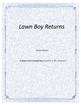 Lawn Boy Returns Novel Unit Plus Grammar