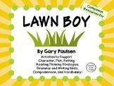 Lawn Boy by Gary Paulsen: A Complete Novel Study!