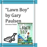 """""""Lawn Boy"""", by Gary Paulsen, Literature Unit, 54 Total Pages!!!"""