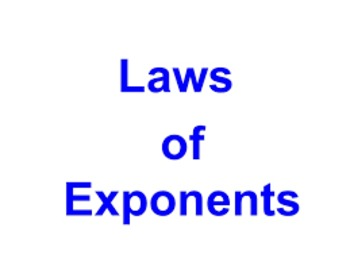 Laws (Properties) of Exponents Task