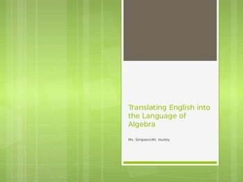 Translating English into Algebraic language