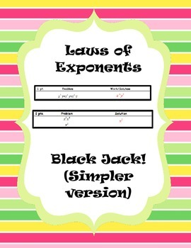Laws of Exponents Black Jack - Differentiated Activity (simplified version)