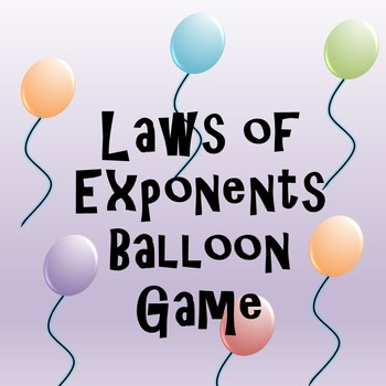Laws of Exponents Interactive Whiteboard Balloon Game