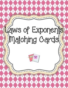 Laws of Exponents Matching Cards