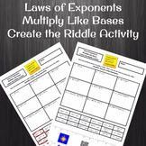 Laws of Exponents:  Product Rule Create the Riddle Activity