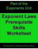 Laws of Exponents Prerequisite Skills Worksheet