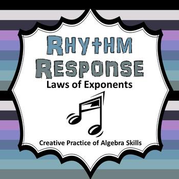 Laws of Exponents Rhythm Response
