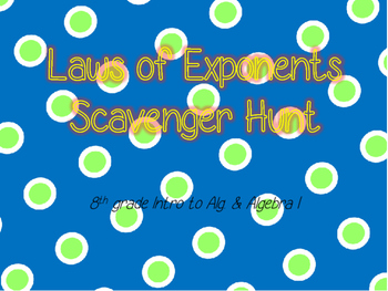 Laws of Exponents Scavenger Hunt
