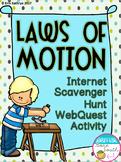 Laws of Motion Internet Scavenger Hunt WebQuest Activity