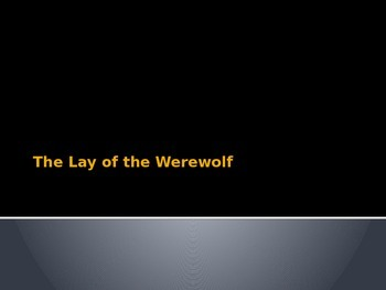 Lay of the Werewolf Discussion Questions