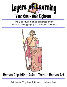 Layers of Learning 1-18 Roman Republic, Asia, Trees, Roman Art