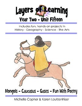 Layers of Learning Unit 2-15 Mongols, Caucasus, Gases, Poetry