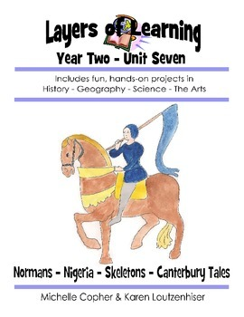 Layers of Learning Unit 2-7 Normans, Nigeria, Skeletons, C