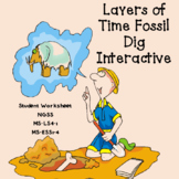 Layers of Time Fossil Dig Worksheet (MS-LS4-1 MS-ESS1-4)