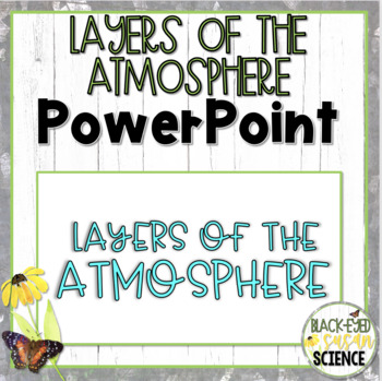 Layers of the Atmosphere Squiggle Sheets --- POWER POINT