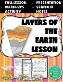 Layers of the Earth Lesson (Presentation, notes, and activity)