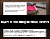 Layers of the Earth    Notebook Dividers with Assessment