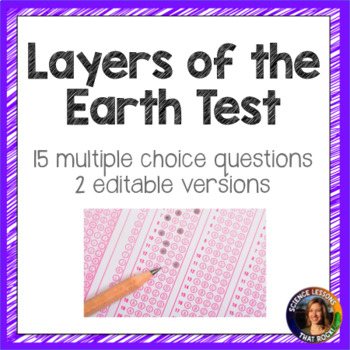 Layers of the Earth Test- 2 versions