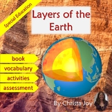 Layers of the Earth Unit for Special Education with complete lesson plans