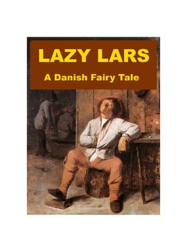 Lazy Lars - A Danish Fairy Tale