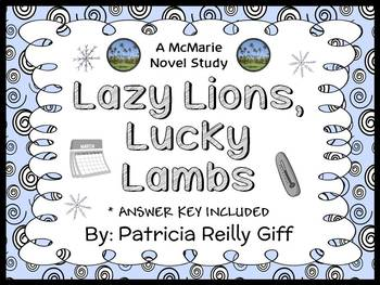 Lazy Lions, Lucky Lambs (Patricia Reilly Giff) Novel Study / Comprehension