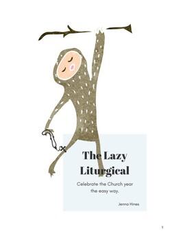 Lazy Liturgical eBook