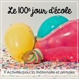 Le 100e jour d'école (French 100 Days of School)