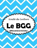 Le BGG - Novel Study IEP modified activities (*FRENCH*)