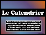 Le Calendrier - Blank Monthly Calendars for French with classroom ideas