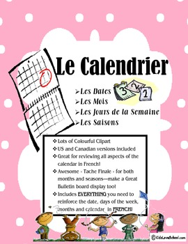 Calendar Activities--for the whole class and all in FRENCH!