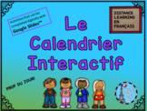 Le Calendrier et Prof Du Jour French Interactive slides fo