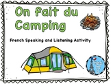 Le Camping Ontario French Curriculum French Speaking and Listening Activities