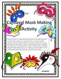 Le Carnaval De Nice, Mardi Gras Mask Craft and French Culture Speaking Activity