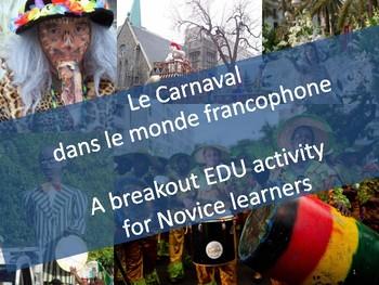 Le Carnaval dans le monde francophone - A Breakout EDU for Novice learners