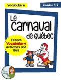Le Carnaval de Québec (Bonhomme Carnaval) - French Vocab Activities and Quiz