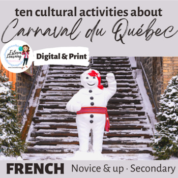 Le Carnaval de Québec - Six Cultural Writing, Speaking and Listening Activities