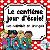 100e jour d'école: French 100th day of School Activities