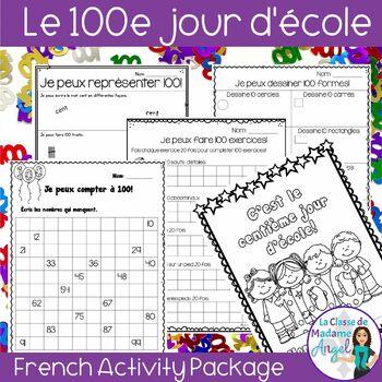 Le Centième jour d'école: 100th day of School Activities i