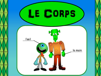 Le Corps -The Body in French Vocabulary Presentation and Worksheets