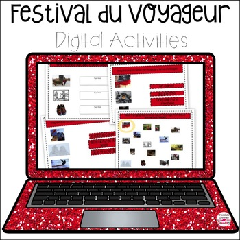 Le Festival Du Voyageur – Digital Interactive Activities Distance Learning