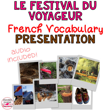 Le Festival Du Voyageur - French Vocabulary PowerPoint Presentation