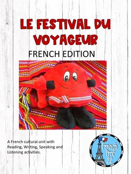 Le Festival du Voyageur French Culture unit Grade 6 Ontari