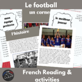 Le Football - reading & activity unit for French learners