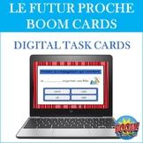 Le Futur Proche BOOM CARDS: French Near Future Tense Digital Task Cards