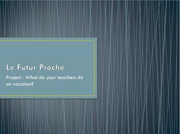 Le Futur Proche : mini-project/assignment