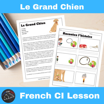Le Grand Chien - a Comprehensible Input lesson for French learners