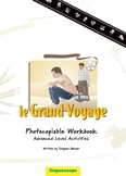 'Le Grand Voyage' Photocopiable Workbook (Advanced Level A