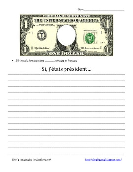 Le Jour Des Presidents-French Conditional Tense Writing Activity