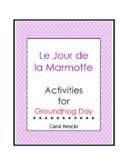 Le Jour de la Marmotte Activity * Pac ~ French Groundhog Day